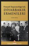 Osmanlı İmparatorluğu'nda Diyarbakır Ermenileri