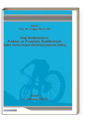 Dağ Bisikletçilerin Fiziksel ve Fizyolojik Özelliklerinin Saha Performans Parametrelerine Etkisi