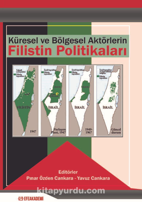 Küresel ve Bölgesel Aktörlerin Filistin Politikaları, Ekim 2019, İstanbul: Efe Akademi Yayınları ile ilgili görsel sonucu