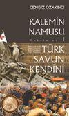 Kalemin Namusu 1 & Türk Savun Kendini