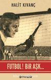 Futbol! Bir Aşk...