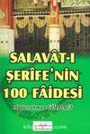 Salavat-ı Şerife'nin 100 Faidesi