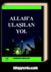 Allah'a Ulaşılan Yol