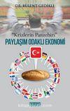 Paylaşım Odaklı Ekonomi & Krizlerin Panzehiri
