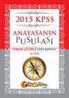 2015 KPSS Anayasanın Pusulası Tamamı Çözümlü Soru Bankası