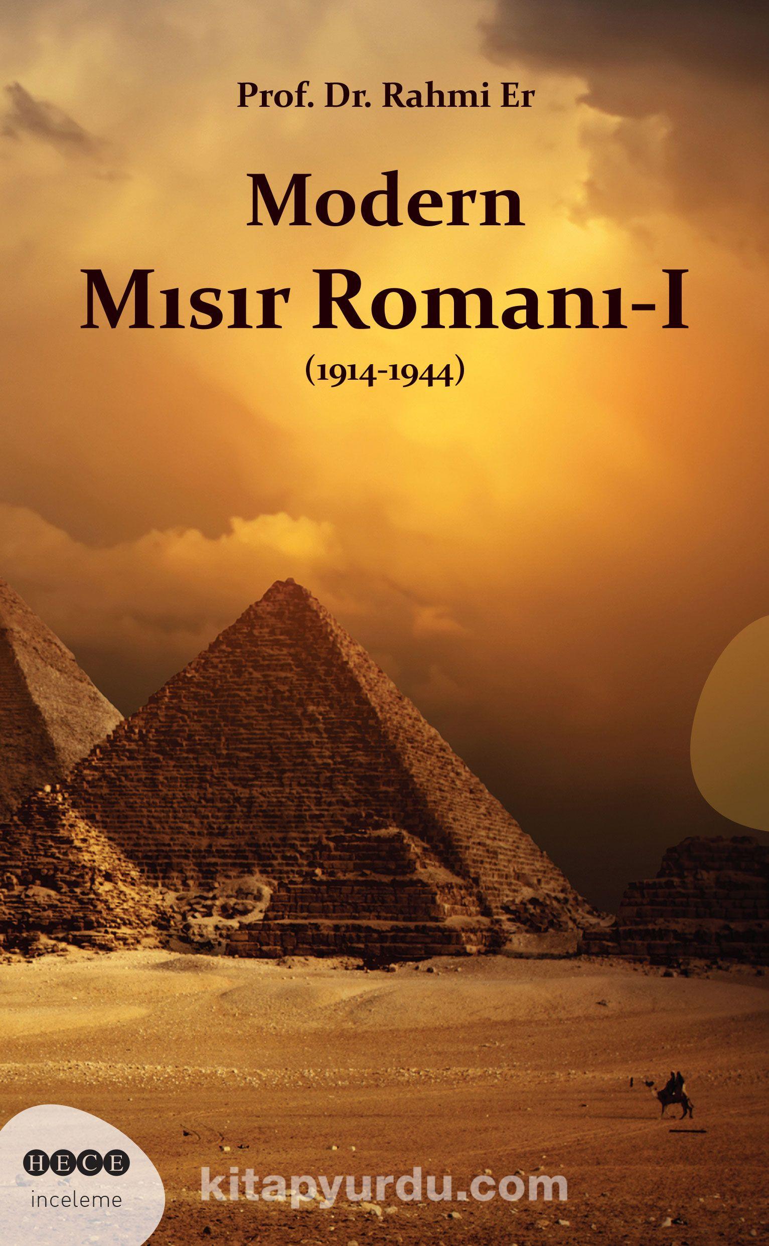 Modern Mısır Romanı -I (1914-1944) - Rahmi Er pdf epub