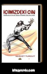 İçimizdeki Cin & Hakikatiyle Gezi Parkı Olayları