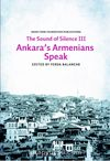 Sounds of Silence III - Ankara's Armenians Speak