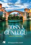 Bosna Günlüğü (Eylül 2013-Haziran 2014)