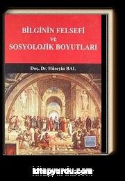 Bilginin Felsefi ve Sosyolojik Boyutları