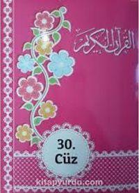 Kur'an-ı Kerim 30 Cüz (Rahle Boy-Pembe) - Kollektif pdf epub