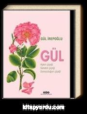Gül & Aşkın Çiçeği, Sanatın Çiçeği, Sonsuzluğun Çiçeği