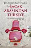 Bacak Arasından Türkiye & Bir Jinekoloğun Gözünden