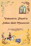 Vakanüvis Raşid'in Sıhhat-abad Mesnevisi
