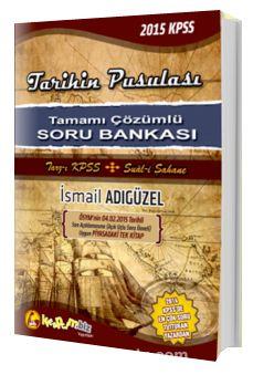 2015 KPSS Tarihin Pusulası Soru Bankası Tamamı Çözümlü