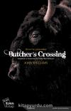 Butcher's Crossing & Zamansız ve Kusursuz Bir Vahşi Batı Hikayesi