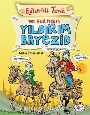 Yeni Nesil Padişah / Yıldırım Bayezid - Metin Özdamarlar pdf epub
