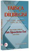 Farsça Dilbilgisi  & Türkçe Karşılığı ve Telaffuz ile Türk Öğrencilerine Özel (Orta Düzey)