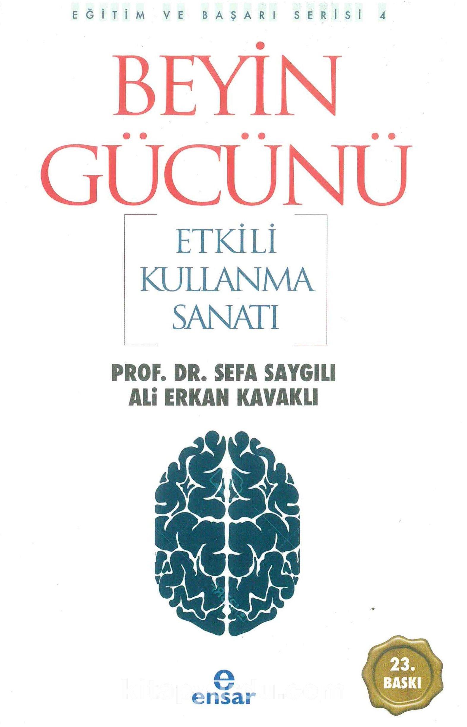Beyin Gücünü Etkili Kullanma Sanatı - Prof. Dr. Sefa Saygılı pdf epub
