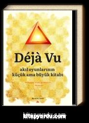 Deja Vu & Akıl Oyunlarının Küçük ama Büyük Kitabı