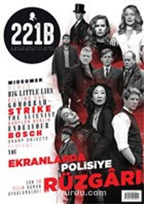 221B İki Aylık Polisiye Dergi Sayı: 22 Eylül - Ekim 2019 32