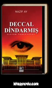 Deccal Dindarmış & Sırran Tenevveret