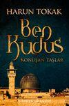 Ben Kudüs & Konuşan Taşlar