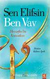 Sen Elifsin Ben Vav & Hezarfen'in Kanatları
