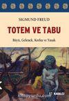 Totem ve Tabu & Büyü, Gelenek, Korku ve Yasak
