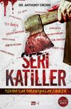 Seri Katiller & Psikopatlar Paranoyaklar Caniler