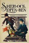Sherlock, Lüpen ve Ben 4. Kitap / Korku Katedrali