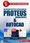 Bilgisayar Destekli Uygulamalar Proteus Desing Suite 8 - Autocad