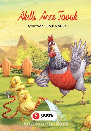 Akıllı Anne Tavuk (El Yazılı)