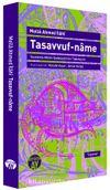 Tasavvuf-Name & İnceleme-Metin-Sadeleştirme-Tıpkıbasım