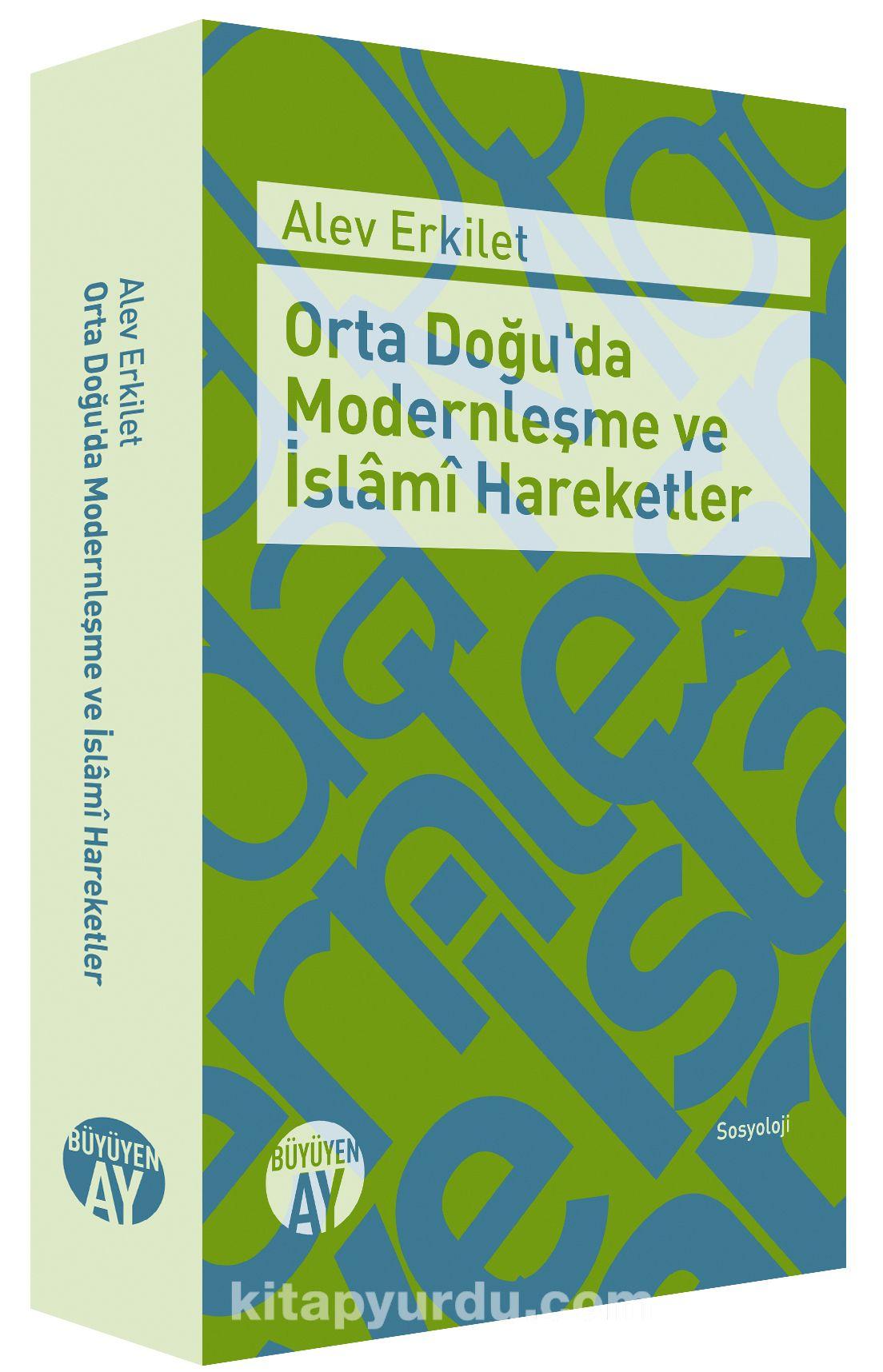 Orta Doğu'da Modernleşme ve İslami Hareketler