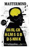 Mastermind & Sherloıck Holmes Gibi Düşünmek