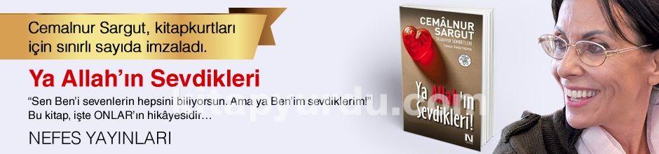 Cemalnur Sargut. Ya Allah'ın Sevdikleri, Kitapkurtları için Sınırlı Sayıda İmzaladı.