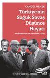 Türkiye'nin Soğuk Savaş Düşünce Hayatı & Antikomünizm ve Amerikan Etkisi