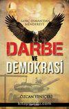 Genç Osman'dan Menderes'e Darbe ve Demokrasi