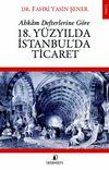 Ahkam Defterlerine Göre 18. Yüzyılda İstanbul'da Ticaret