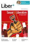 Liber+ Sayı:2 Mart-Nisan 2015 Sosyal Liberalizm Bir Sapma mıdır?