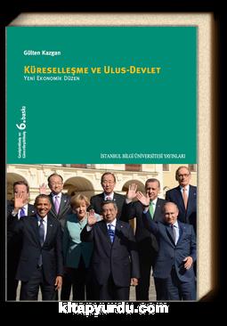 Küreselleşme ve Ulus-Devlet Yeni Ekonomik Düzen