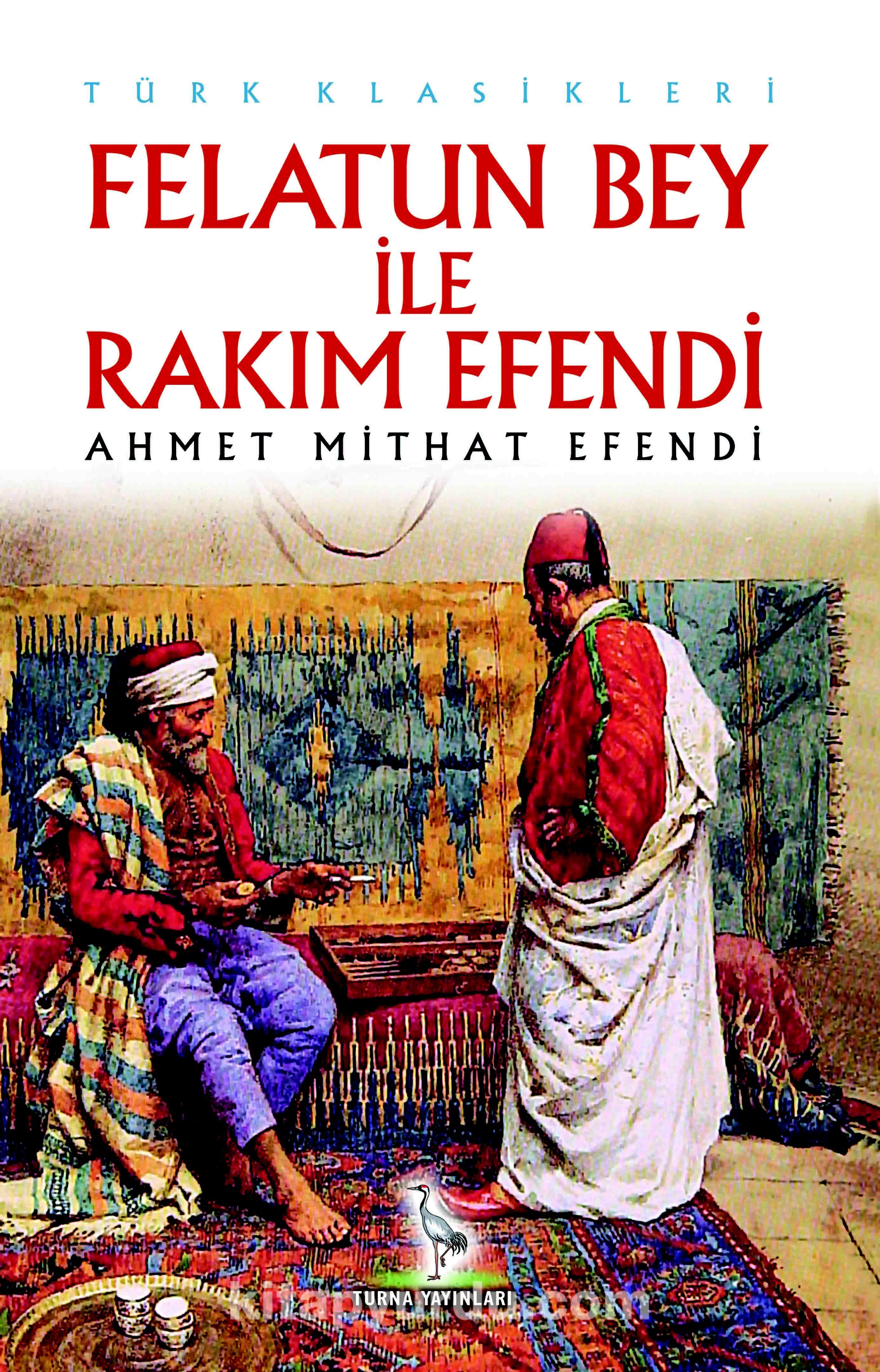 Felatun Bey ile Rakım Efendi - Ahmet Mithat Efendi pdf epub
