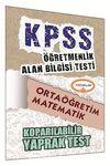 2015 KPSS ÖABT Ortaöğretim Matematik Koparılabilir Yaprak Test