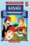 Kaşağı / Türk Klasikleri Dizisi 2