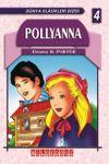 Pollyanna / Dünya Klasikleri Dizisi 4