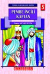 Pembe İncili Kaftan / Türk Klasikleri Dizisi 5