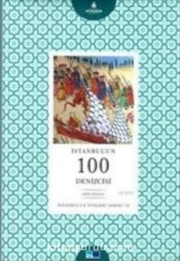 İstanbul'un 100 Denizcisi - Prof. Dr. İdris Bostan pdf epub