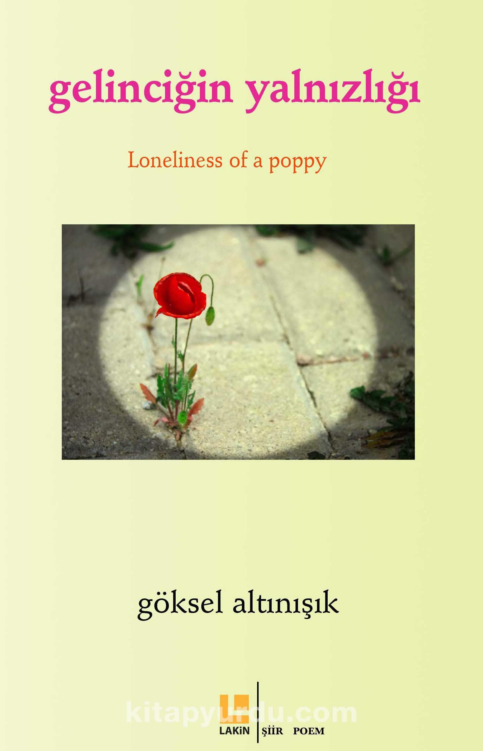 Gelinciğin Yalnızlığı / Loneliness of Apoppy - Göksel Altınışık pdf epub