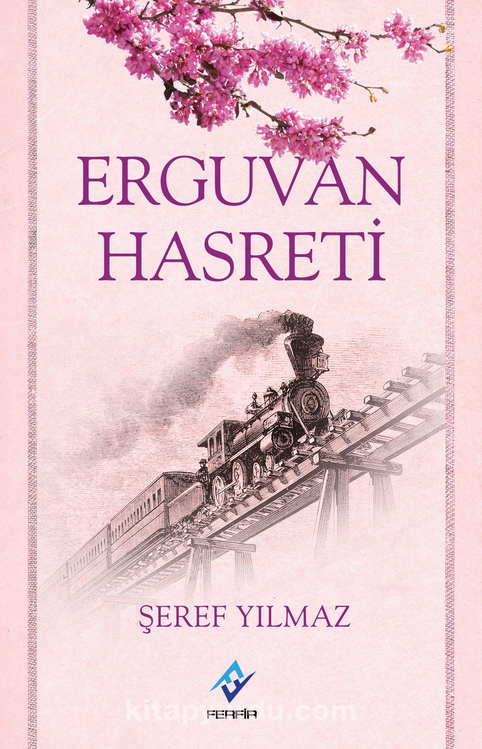 Erguvan Hasreti - Şeref Yılmaz pdf epub